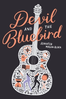 DEVIL AND THE BLUEBIRD by Jennifer Mason-Black