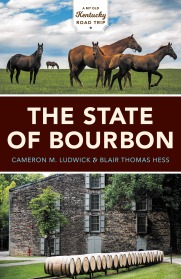 THE STATE OF BOURBON by Cameron Ludwick & Blair Hess